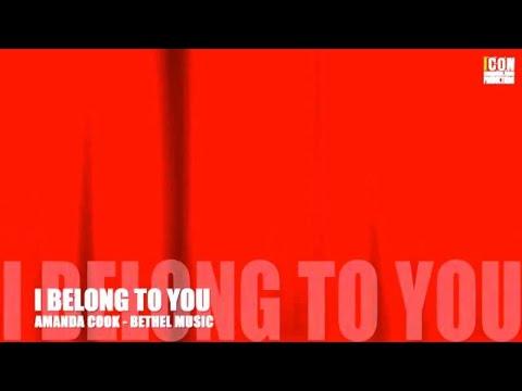 I BELONG TO YOU  Amanda Cook Bethel Music HD