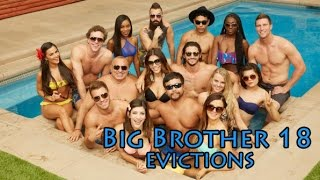 Big Brother 18 All Evictions