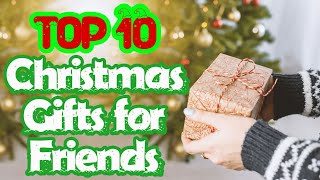Best Christmas Gifts For Friends (top 10 2019)