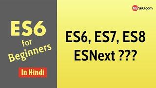 ES6 for Beginners   What is ES6? ES7? ESNext???