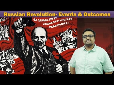 WH-Russian Revolution (1917) Part-II: Political Causes, Events, Outcomes, Nationalization, Lenin,
