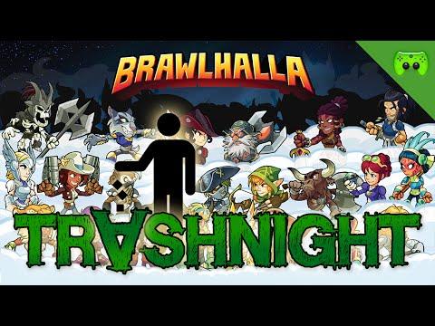 BRAWLHALLA 🎮 Trashnight #136