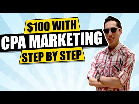 How to Start Making $100 with CPA Marketing Step by Step 2019 thumbnail
