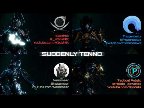 Suddenly Tenno Podcast w/ Tactical Potato, Nesomeer and H3dsh0t