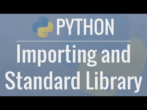 Python Tutorial for Beginners 9: Import Modules and Exploring The Standard Library
