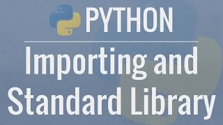 Download Python Tutorial for Beginners 9: Import Modules and Exploring The Standard Library Mp3 and Videos
