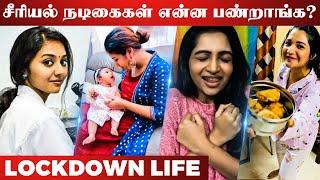 Famous Tamil Actress' Lockdown Life   Vidya Pradeep, Alya, Nakshathra Nagesh, Sharanya, Chithu VJ
