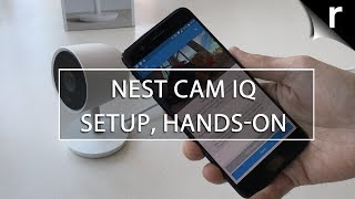 Nest Cam IQ Unboxing, Setup & Hands-on Review