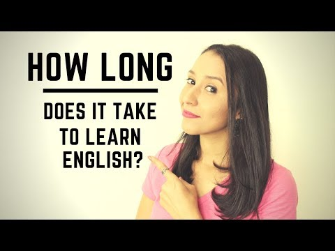 How Long Does It Take To Learn English?