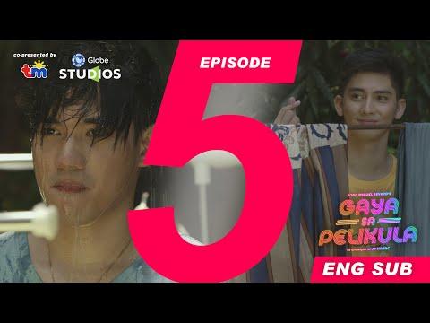 #GayaSaPelikula (Like In The Movies) Episode 05 FULL [ENG SUB]