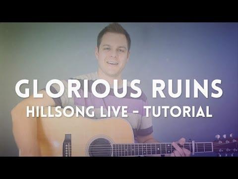 Glorious Ruins Chords By Hillsong Worship Chords