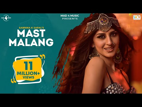 Mast Malang (Full Video) | Sabrina K Sapal | Latest Punjabi song 2019 | Mad 4 Music