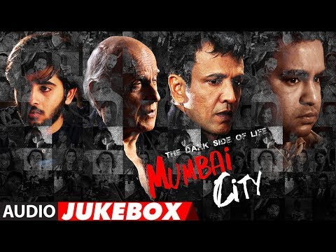 Full Album : THE DARK SIDE OF LIFE – MUMBAI CITY  | Audio Jukebox
