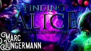 Finding Alice [Fantasy Soundtrack 2018 | Alice In Wonderland | Through the Looking Glass]
