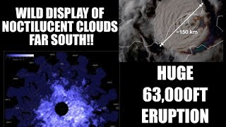 HUGE 63,000+ FT Volcanic Eruption  Wild Noctilucent Clouds Farther South