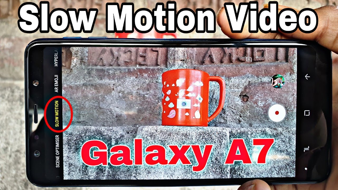Samsung Galaxy A7 Slow Motion Video 240fps Youtube