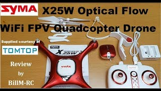Syma X25W Optical Flow WiFi FPV Quadcopter Drone review -  Unboxing, Inspection & Setup (Part I)