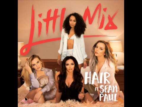 Little Mix  Hair ft Sean Paul + Lyrics In Description
