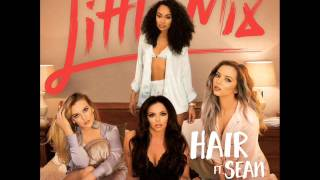 Little Mix - Hair ft Sean Paul (+ Lyrics In Description)