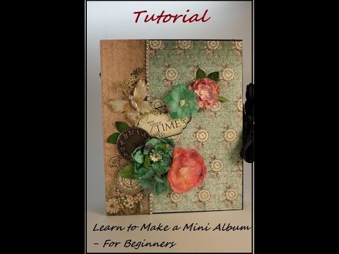 Part 1 - Learn to Make a Mini Album - Designs by Shellie