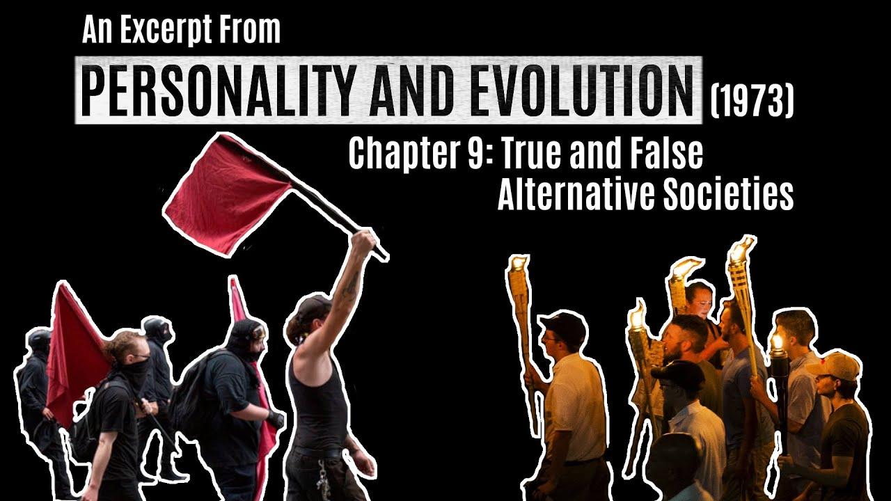 True and False Alternative Societies