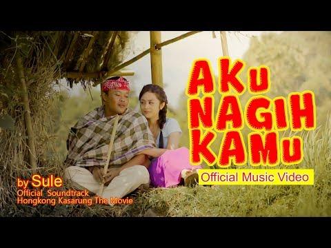 Sule - Aku Nagih kamu (Official Music Video)