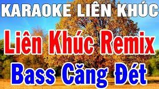 Karaoke Liên Khúc Nhạc Sống Remix Hay Nhất | Nhạc Bay Remix Karaoke Mới Nhất | Trọng Hiếu