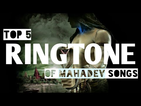 Top 5 ringtone for mahadev bhakt | Top 5 ringtone of mahadev songs | Best ringtone 2018