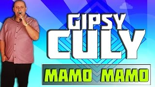 Gipsy Culy - Mamo Mamo