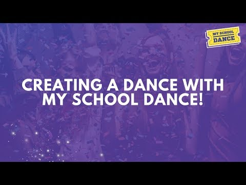 Creating a Dance with My School Dance: How-To