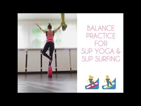 BALANCE WORK for SUP YOGA & SUP SURFING