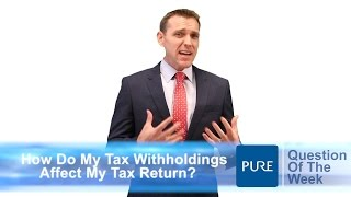 how do my withholdings affect my tax return