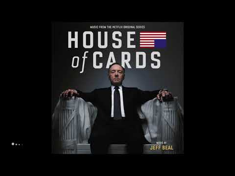 House of Cards - Soundtrack Season 1 by Jeff Beal