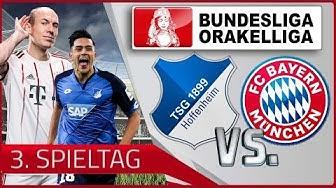 BUNDESLIGA ORAKEL - 3. SPIELTAG ⚽ TSG HOFFENHEIM vs. FC BAYERN | SAISON 17/18