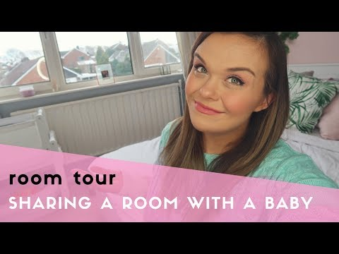 SHARING A ROOM WITH BABY - OUR SHARED BEDROOM & NURSERY TOUR