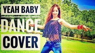 Yeah Baby Dance Cover | Amrit Devgan | Garry Sandhu | Dance Choreography | punjabi song |