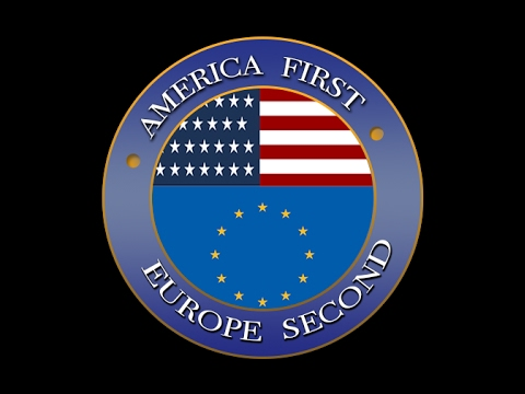 America First - Europe second!