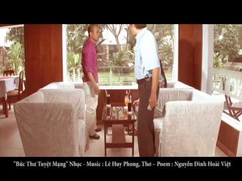 Buc Thu Tuyet Mang - Music (Nhac) : Le Huy Phong, Poem ( Tho) : Nguyen Dinh Hoai Viet