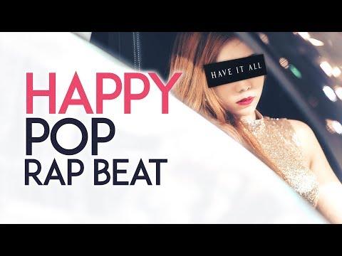 """Have It All"" | Free Happy Pop Rap Beat / Mainstream Trap Instrumental (Prod. Ihaksi)"