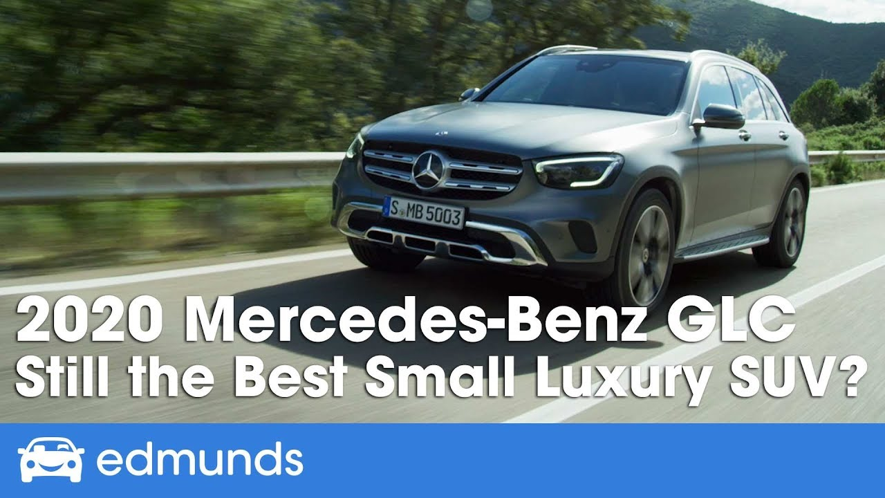 Best Rated Small Suv 2020 2020 Mercedes Benz GLC Review ― Still the Best Small Luxury SUV