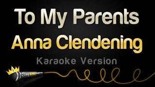 Download Anna Clendening - To My Parents (Karaoke Version) Mp3