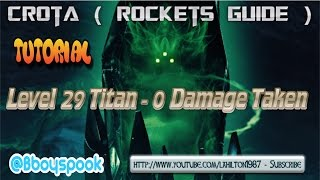 Destiny Raid Tutorial -|- Crota Son Of Oryx As A Level 29 Titan ( Taking 0 Damage )