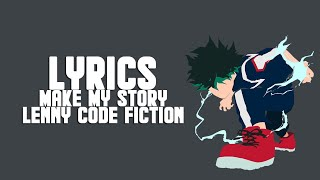 Boku no Hero Academia Season 3 OP 2- Make My Story (Lyrics/E...