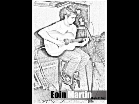 Eoin Martin  Shade of Gray