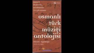 Lalezar Topluluğu - Ulah Havası - Osmanlı Türk Müziği Antolojisi