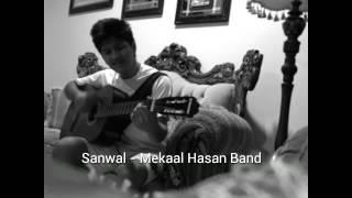 Kadi aa Mil Sanwal - Acoustic Cover Mekaal Hasan
