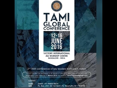 Day 2 - TAMI Global Conference - Bangalore - Session 1