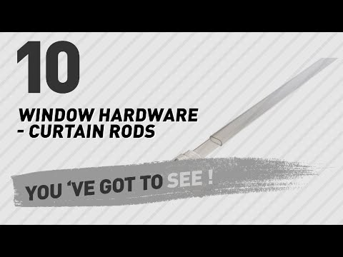 Window Hardware - Curtain Rods // New & Popular 2017