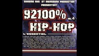 Zoxea, Seth Gueko, La Brigade... - 92100% HipHop Vol. 4 (album en entier)
