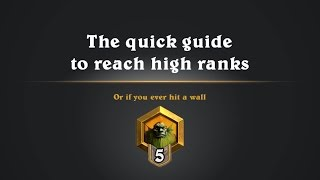 Hearthstone: The quick guide to reach high ranks - Or if you hit a wall